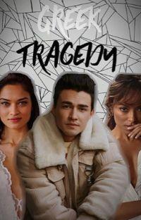 GREEK TRAGEDY cover