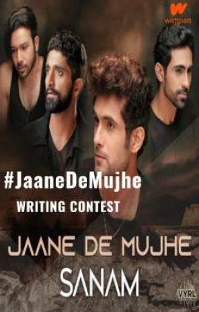#JaaneDeMujhe Writing Contest by VYRLOriginals