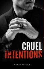 CRUEL INTENTIONS by Henrytadoo