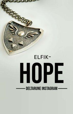HOPE ★彡 DELTARUNE IG by elfik-