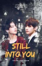 Still Into You by Jeon___Kim
