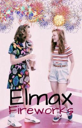 Elmax   Fireworks by SomeStrangerOnline