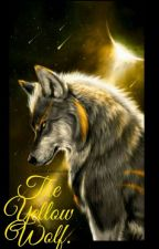 The Yellow Wolf (complete) by Sashster90