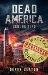 Dead America - Ground Zero cover