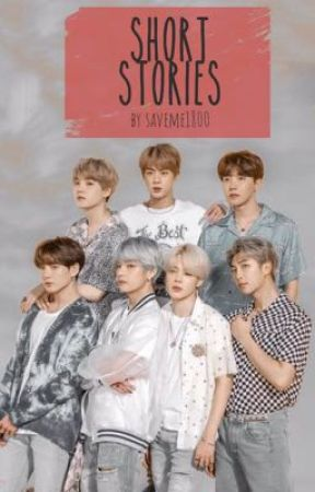Short Stories ft BTS by saveme1800