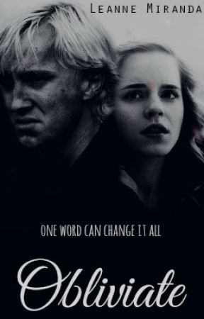 Obliviate [A DraMione One shot] by Leedbookie
