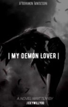 My Demon Lover {Yoonmin ff} by TaesMuscleBunnyKooki