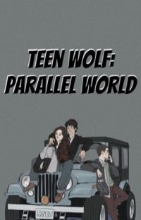Teen Wolf: Parallel World  cover