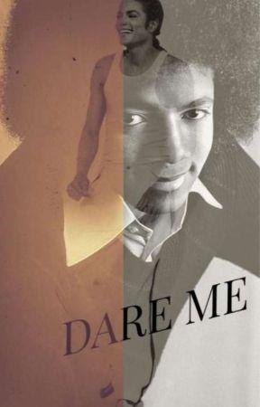 Dare Me by 1958MJJ
