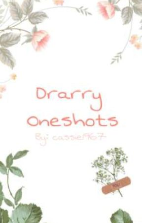 ♡ Drarry oneshots ♡ by cassie1967