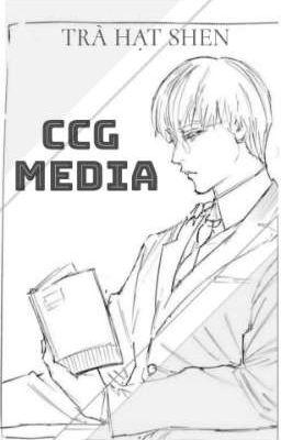Đọc truyện [Arima X Kaneki] CCG MEDIA
