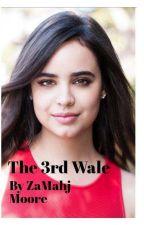 The Third Wale by ZaMahj