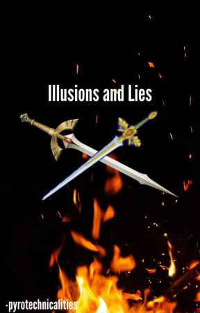 Illusions and Lies (A Super Smash Brothers fan fiction) by -pyrotechnicalities