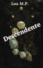 descendente by marcielyp1804