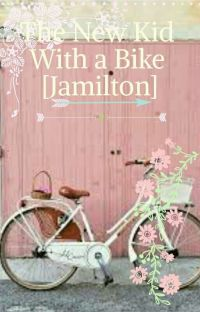 The New Kid With a Bike [Jamilton] cover
