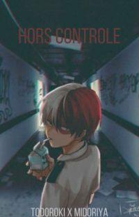 Hors contrôle [Todoroki x Midoriya] cover