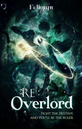 Re : Overlord [Slow Update] by Felioryn