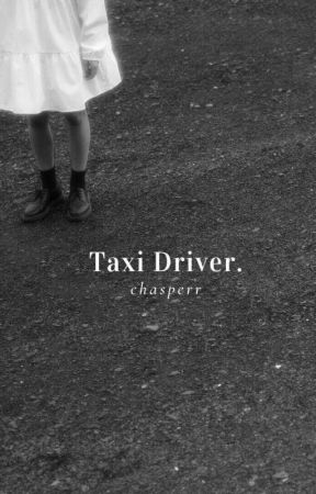 TAXI DRIVER • TEN by chasperr