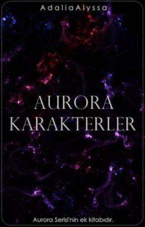 Aurora Serisi Karakter Kitapçığı by AdaliaAlyssa