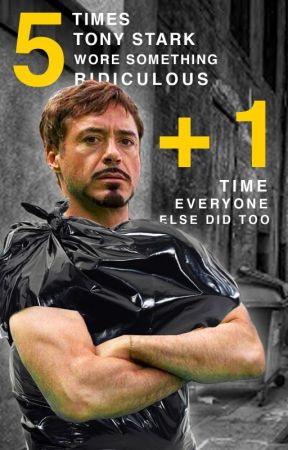 5 Times Tony Stark Wore Something Ridiculous + 1 Time Everyone Else Did Too by Aurum18