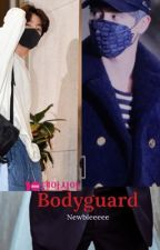 The bodyguard  by NeWbieeee993