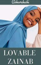 Lovable Zainab by Aishaorahachi