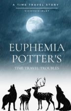 Euphemia Potter's Time Travel Troubles: The Marauders by Vickyviviolet