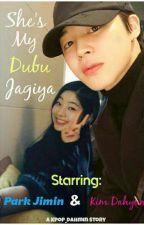 She's My Dubu Jagiya♡(Dahmin) by kpop_thingsss