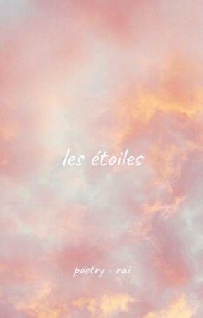 les étoiles - poetry by wormcomrade