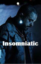 Insomniatic ♡-- Post Malone Fiction by OceanoKennedy