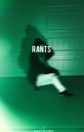 rants  by garicksons