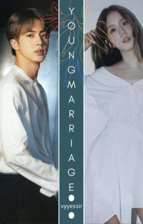 Young Marriage    KSJ by vyyessir