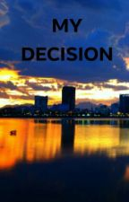 My Decision ||Twice x Female Reader x Blackpink [COMPLETE] by twipinkzy151619