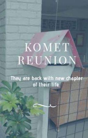 Komet Reunion by saturnisa