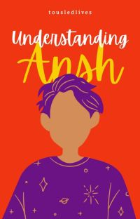 Understanding Ansh (LGBTQ Fiction)✔ cover
