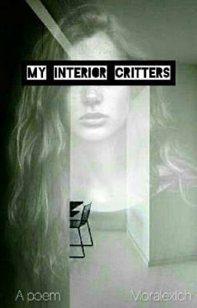 My Interior Critters   a poem   by YowBishes