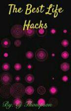 Life Hacks (500 hacks and counting) by CynthiaJade