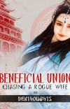 Beneficial Union: Chasing A Rogue Wife (Sample) cover