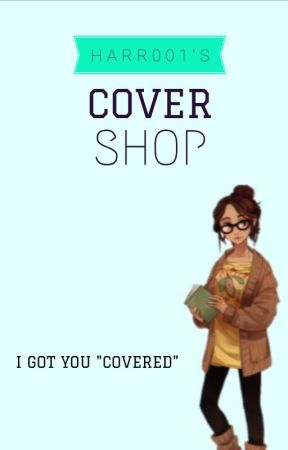 Cover Shop- Open!! by harr001