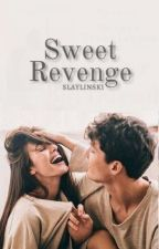 Sweet Revenge ✔ von slaylinski