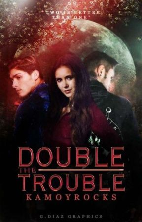Double The Trouble  by Kamoyrocks