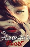 My Assassin's Heart {Editing} cover