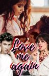 Love me again. [Just Leave #3]  cover
