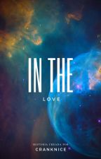 In The Love by YowillOfficial