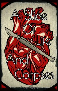 A Slice of Life and Corpses (Elysium Short Stories) cover