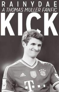 1. Kick (Thomas Muller) cover