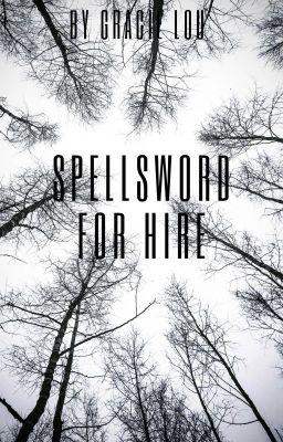 Đọc Truyện Spellsword for Hire - Truyen4U.Net