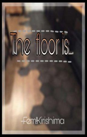 El piso es... by ultra___femkiri