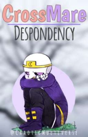 CrossMare - Despondency by ChaoticMultiverse