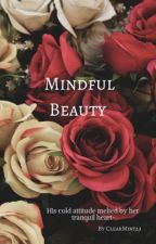 Mindful Beauty by ClearMint23
